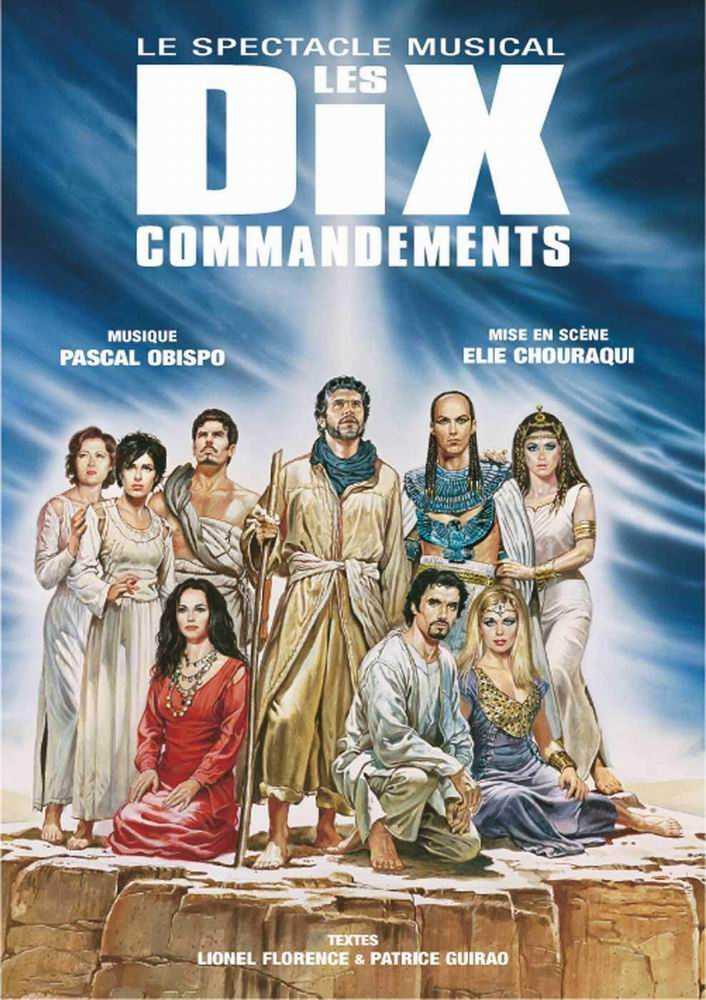 Les dix commandements - Le spectacle musical